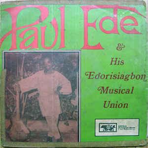 Paul Ede: guitar highlife from Benin City, Edo State, Nigeria