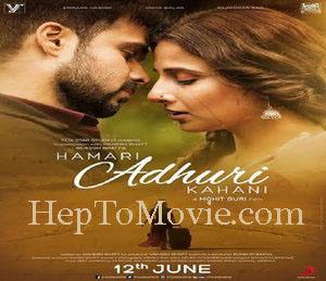 Hamari Adhuri Kahani (2015) Download HD MKV online 300mb 700mb MKV
