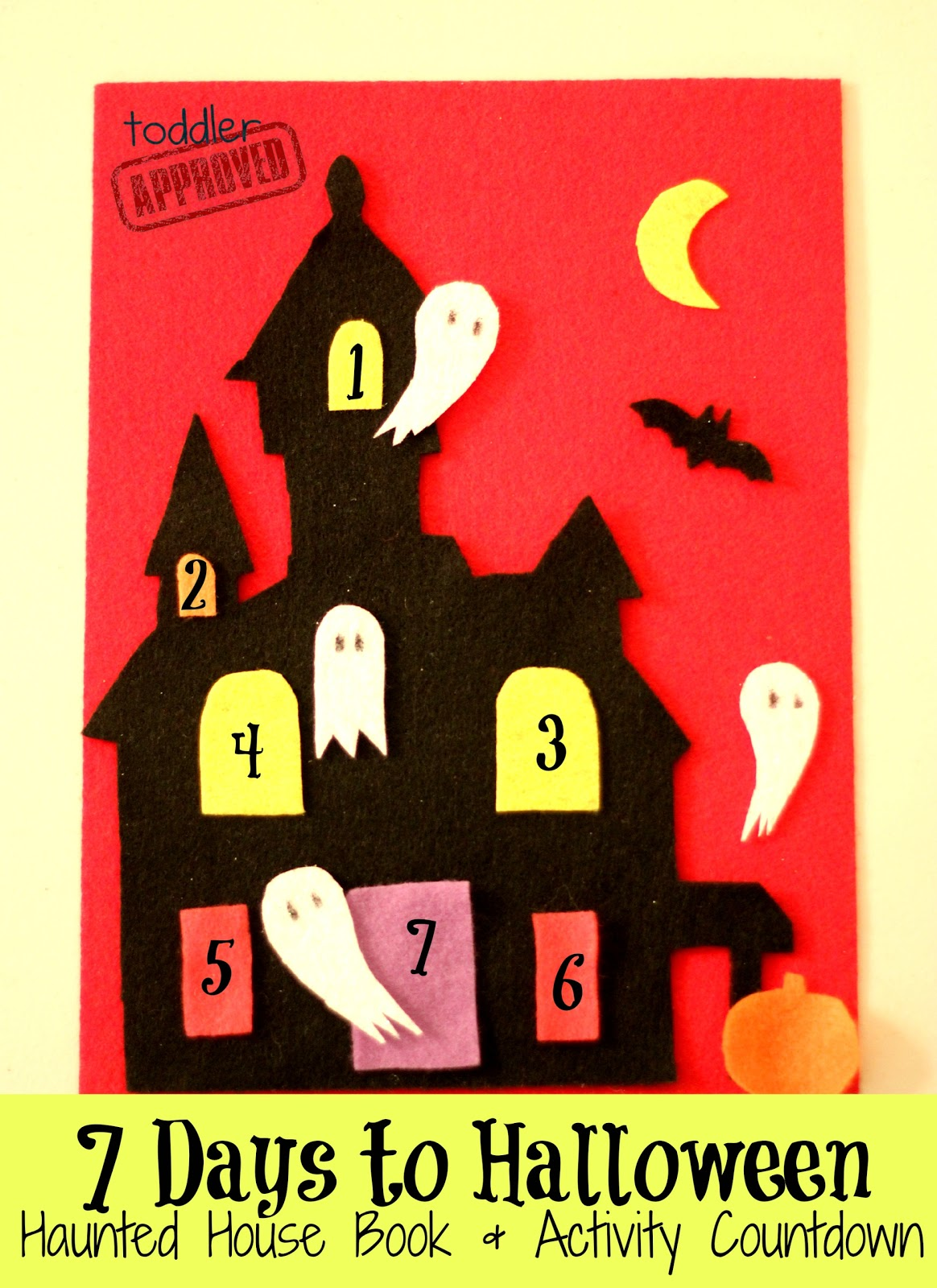 Toddler Approved!: 7 Days to Halloween Haunted House Book & Activity