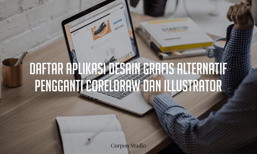 Daftar Aplikasi Desain Grafis Alternatif Pengganti CorelDRAW dan Illustrator