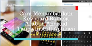 Cara Menambahkan Keyboard Bahasa Arab Di Android Tanpa Install Aplikasi