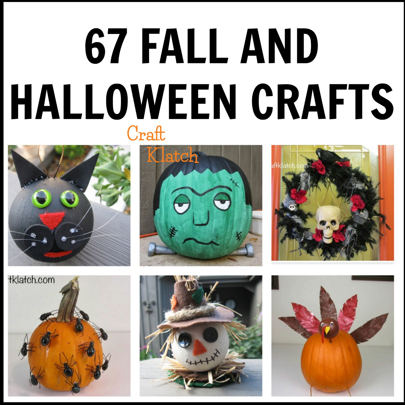 craft klatch ®: 67 halloween and fall crafts | diy projects