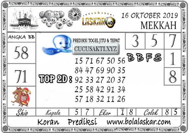 Prediksi Togel MEKKAH LASKAR4D 16 OKTOBER 2019