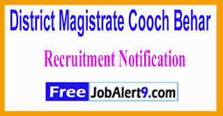 District Magistrate Cooch Behar Recruitment Notification 2017 Last Date 23-06-2017