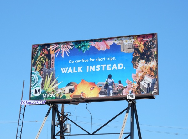 LA Metro Walk instead billboard