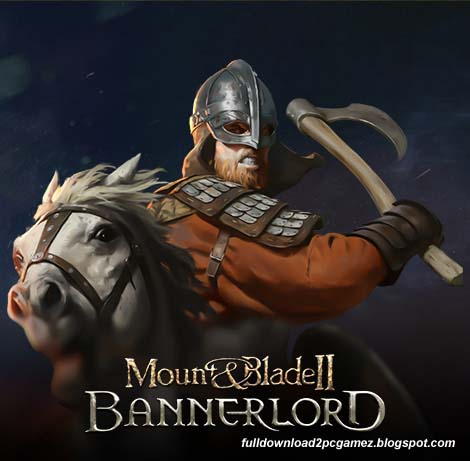 Mount & Blade II: Bannerlord Full PC Game Free Download