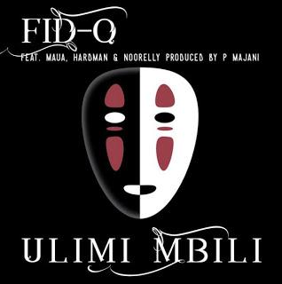 Fid Q - Ulimi Mbili Ft. Maua, Hardman & Noorelly