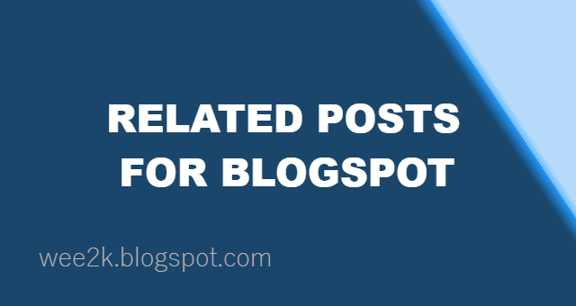 Related posts giữa bài viết cho Blogpsot
