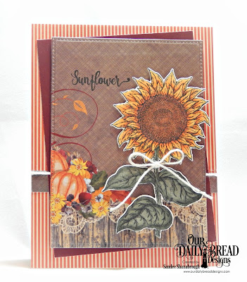 Our Daily Bread Designs Stamp Set: Be a Sunflower, Custom Dies: Sunflower, Pierced Rectangles, Paper Collections: Fall Favorites, Follow the Son