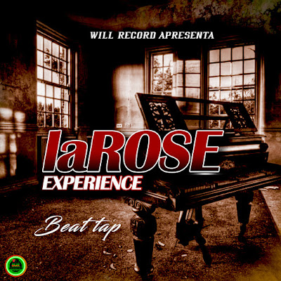 Beat Tape La Rose Experience - Will-Record 2018