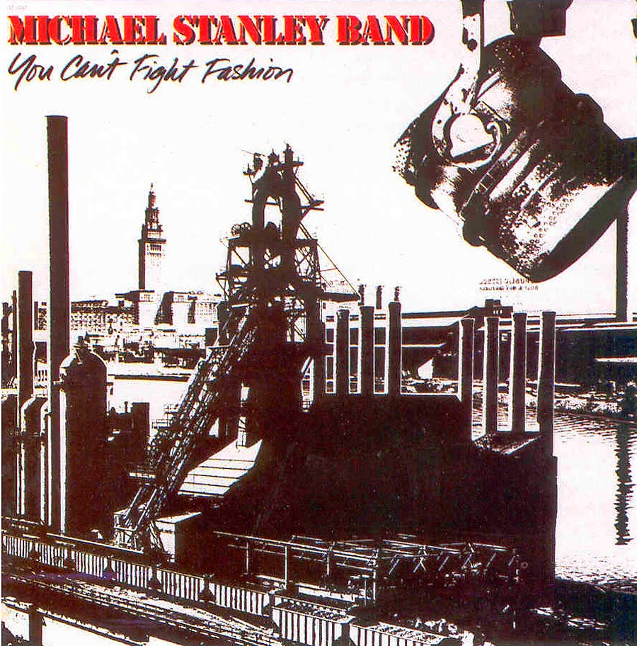 Michael Stanley Band You can't fight fashion 1983 aor melodic rock