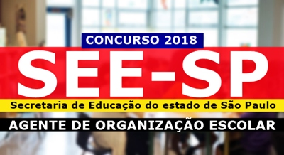 Concurso SEE-SP 2018 Agente de Organização Escolar