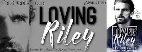 Pre-Order Tour: Loving Riley by Liz Durano + GIVEAWAY