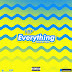 F! MUSIC: YBF - Everything [Prod. by Pido] | @FoshoENT_Radio