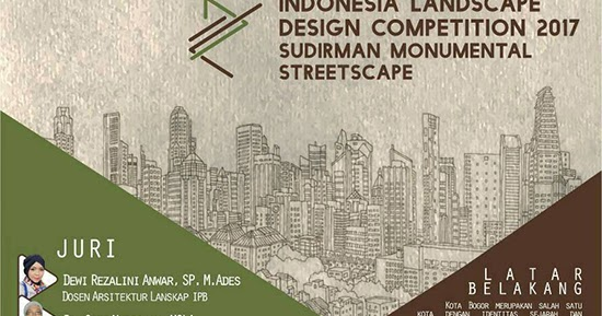 Sayembara desain landsecap 2017 himaskap IPB  1000 Inspirasi Desain Arsitektur Teknologi