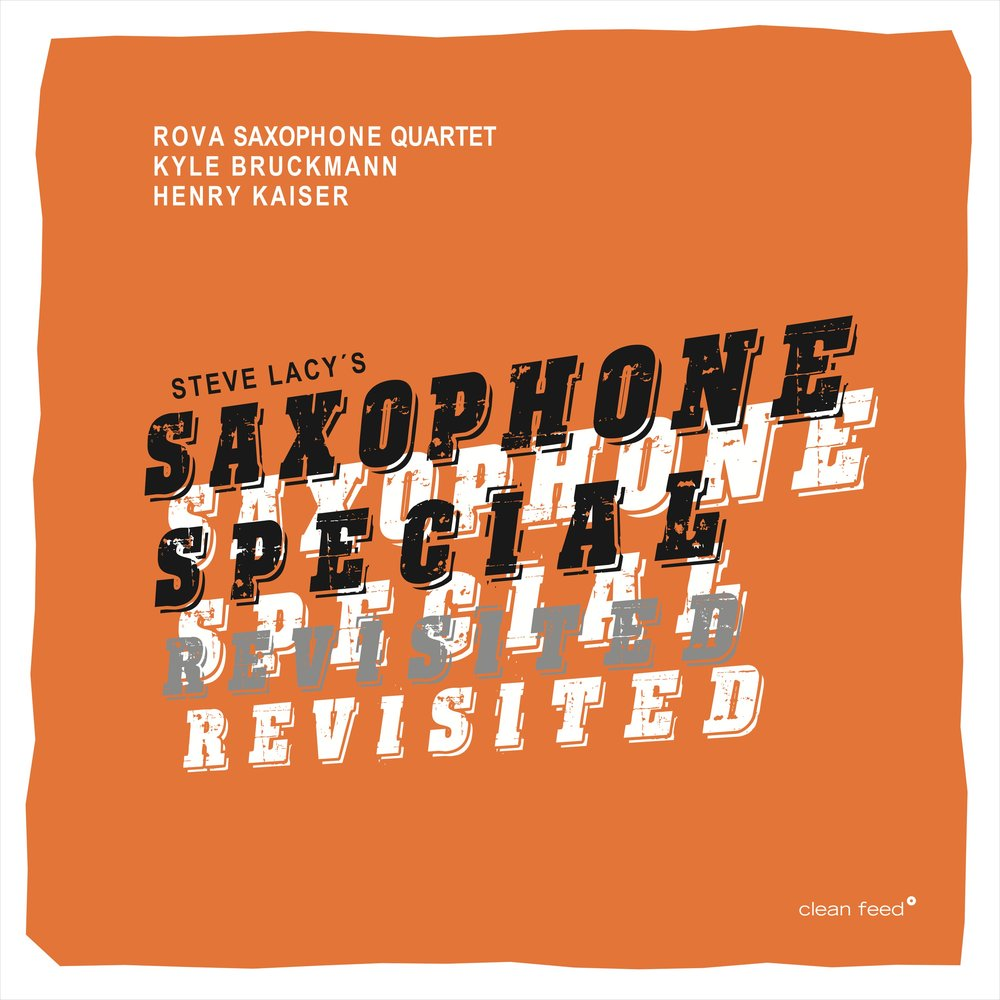 Republic Of Jazz May 15 2017 In Addition Henry Kaiser Guitar Furthermore Electric Wiring Rova Saxophone Quartet Kyle Bruckmann Special Revisited Clean Feed Records