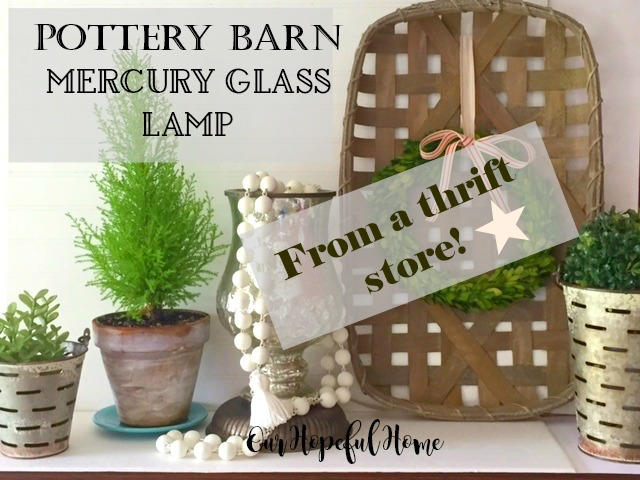 Pottery Barn mercury glass lamp
