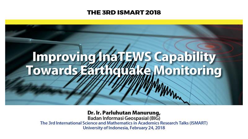 Improving InaTEWS Capability TowardsEarthquakeMonitoring