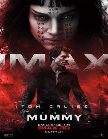 poster of the movie The Mummy 2017 English 300MB Full Movie Web-DL