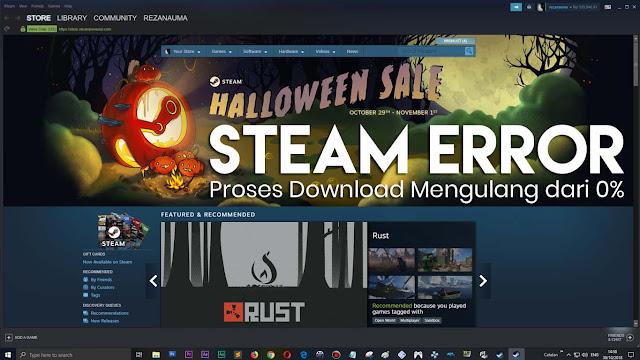 Coba lakukan agar Proses Download Game Steam tidak Error Mengulang 0%