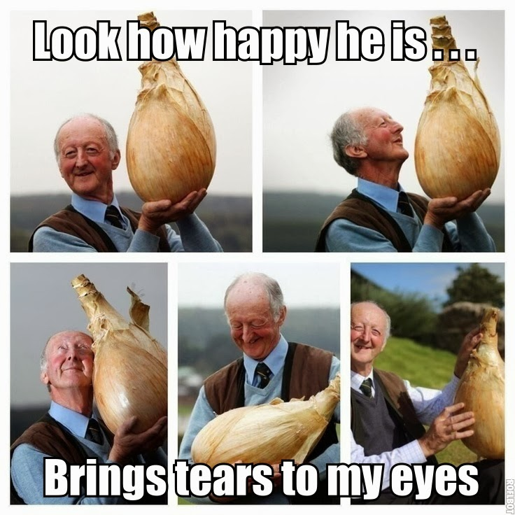 Funny Giant Onion Man Pun Joke Picture - Look how happy he is... Brings tears to my eyes