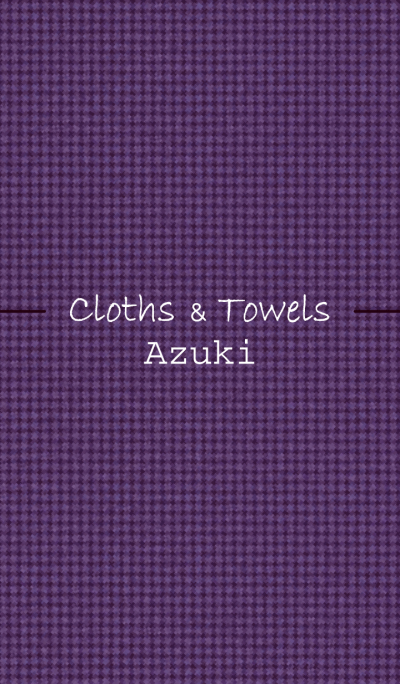 Cloths & Towels