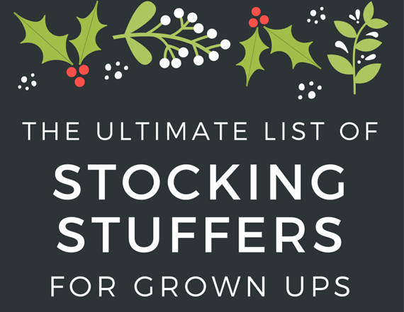 The 2018 Ultimate List Of Christmas Stocking Stuffer Ideas