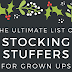 Last Minute Stocking Stuffer Ideas for Grown Ups