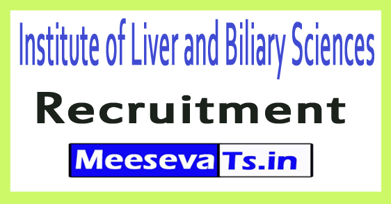 Institute of Liver and Biliary Sciences ILBS Recruitment