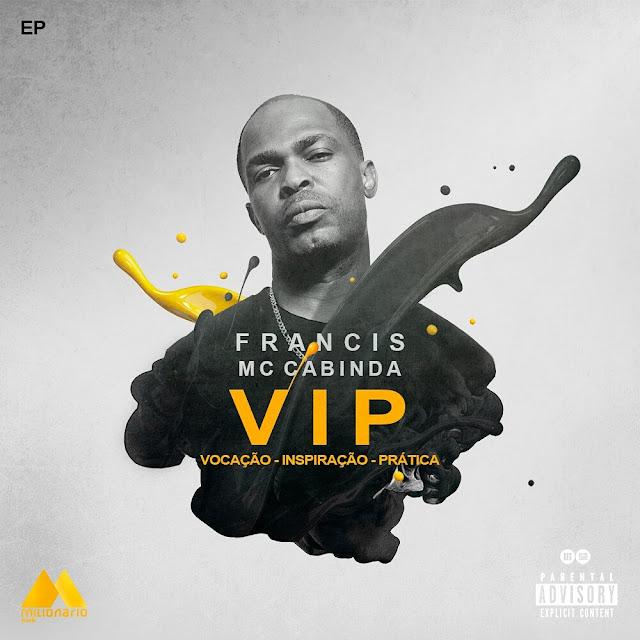 FRANCIS MC CABINDA - VIP DOWNLOAD