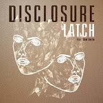 Disclosure - Latch (feat. Sam Smith) - Single Cover
