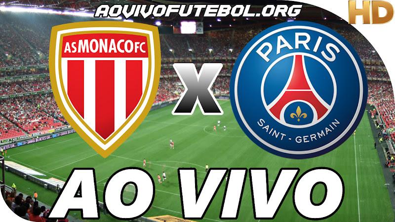 Assistir Monaco x PSG Ao Vivo em HD