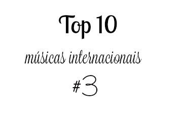 Top 10 : Playlist gringa! #3