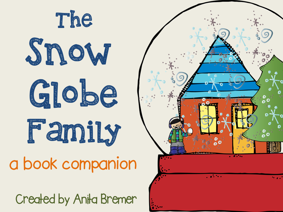 FREEBIE: The Snow Globe Family book companion