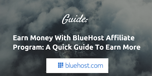 How to Earn 3500$ from Bluehost Affiliate Program? - And More! | BloggingeHow | Making Blogging Simpler