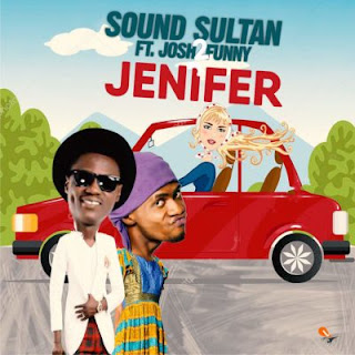 Jenifer by Sound Sultan ft. Josh2Funny