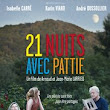 <center>21 Nuits avec Pattie <br>(21 Nights with Pattie)</br></center>