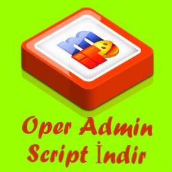 Oper Admin Script İndir