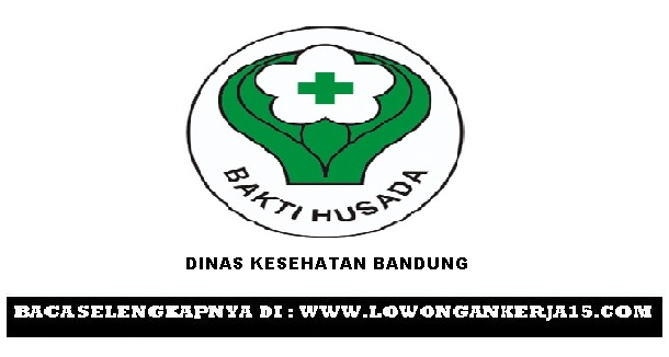 Lowongan Dinas kesehatan bandung