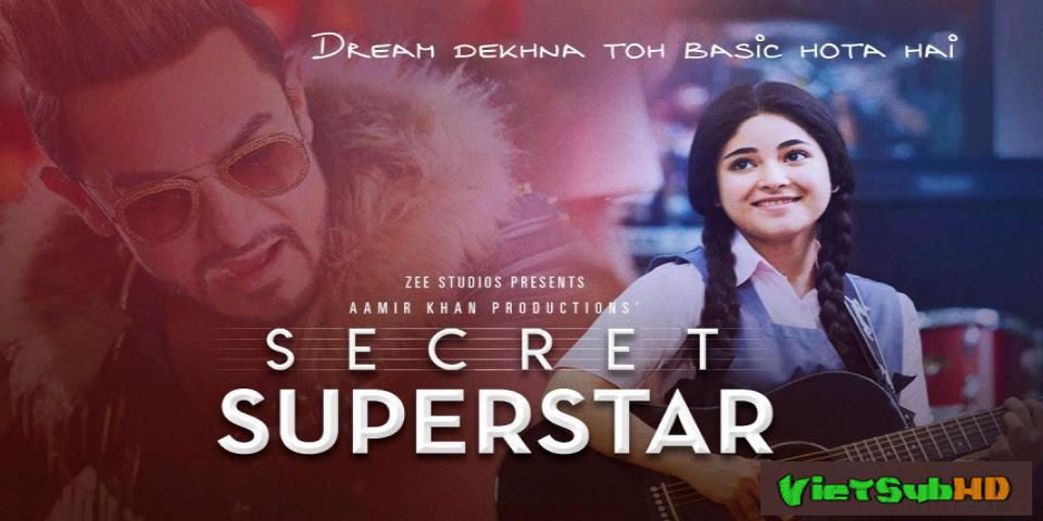 Phim Siêu Sao Bí Mật VietSub HD   Secret Superstar 2017