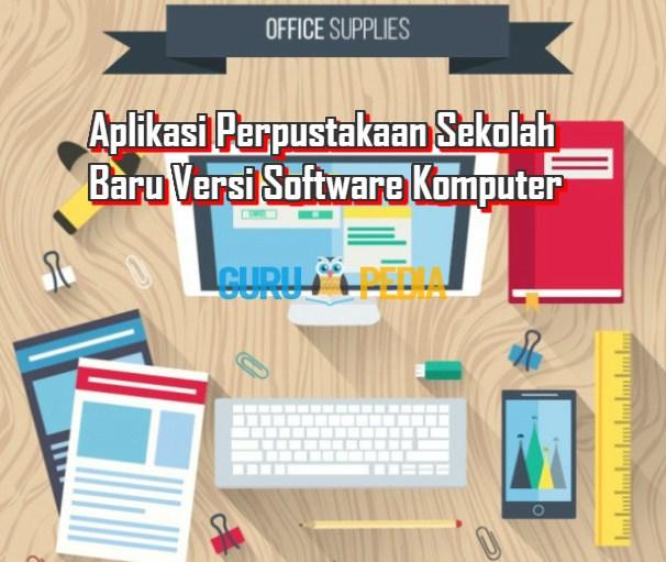Aplikasi Perpustakaan Sekolah Baru Versi Software Komputer