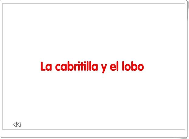"""""""La cabritilla y el lobo"""" (Cuento audiovisual)"""