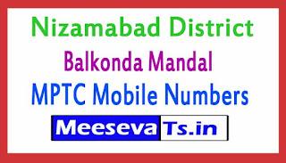 Balkonda Mandal MPTC Mobile Numbers List Nizambad District in Telangana State