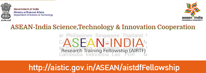 APPLY: 50 ASEAN-India Research Training Fellowships for ASEAN Member States in India, 2019