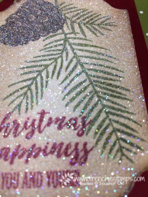 How to adhere glittle, Christmas Pines, Stampin'Up!, Frenchiestamps, Glitter Card,