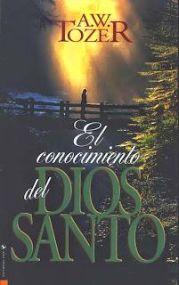 El Conocimiento del Dios Santo, A. W. Tozer