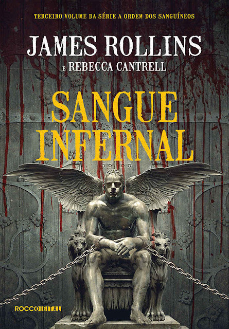 Sangue infernal - James Rollins, Rebecca Cantrell