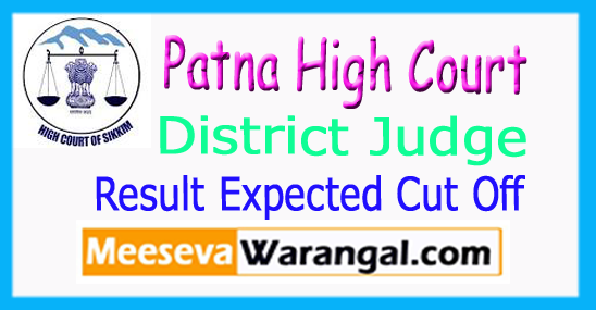 Patna High Court District Judge Result Expected Cut Off Marks 2017