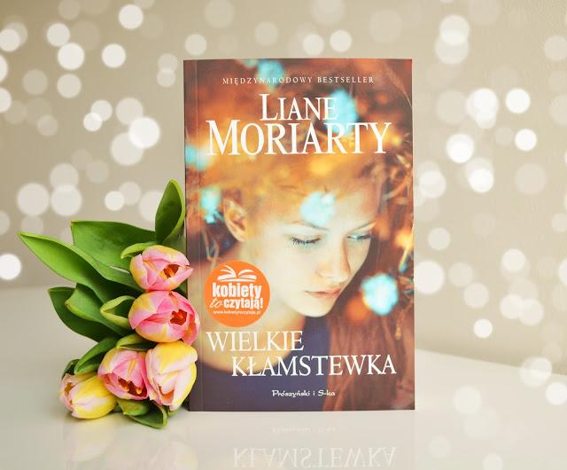"""Liane Moriarty """"Wielkie kłamstewka"""""""