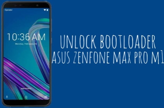 Cara Unlock Bootloader Asus Zenfone Max Pro M1 ZB602KL